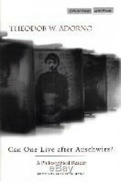 Can One Live After Auschwitz A Philosophical Reader Cultural Memory in the