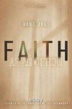 Faith as an Option Possible Futures for Christianity Cultural Memory in the