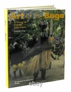 Frederick Lamp / Art of the Baga A Drama of Cultural Reinvention 1st ed 1996