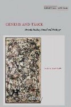 Genesis and Trace Derrida Reading Husserl and Heidegger Cultural Memory in