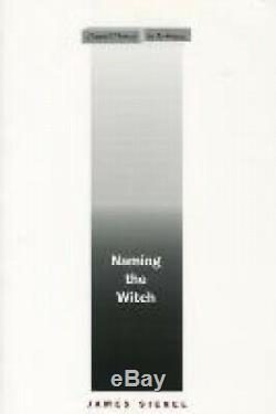 Naming the Witch (Cultural Memory in the Present) by James Siegel