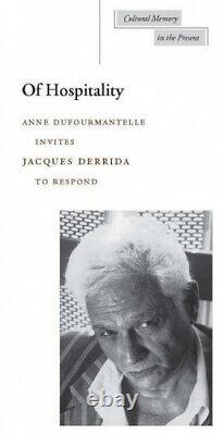 Of Hospitality (Cultural Memory in the Present Series) by Jacques Derrida