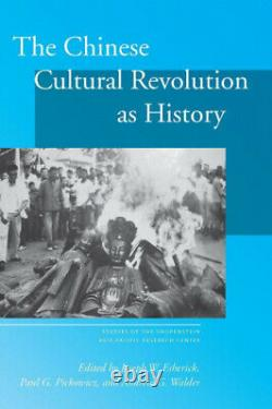 The Chinese Cultural Revolution as History Studies of the Walter H