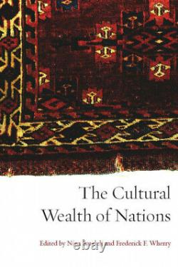 The Cultural Wealth of Nations by Nina Bandelj