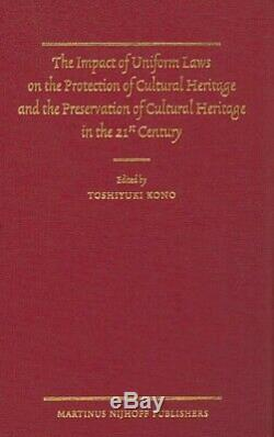 The Impact of Uniform Laws on the Protection of Cultural Heritage and the Preser