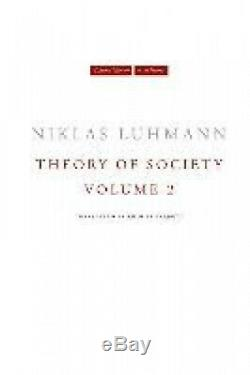 Theory of Society, Volume 2 (Cultural Memory in the Present) by Niklas Luhmann