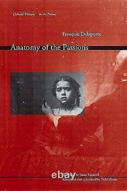 Very Good, Anatomy of the Passions (Cultural Memory in the Present), Delaporte